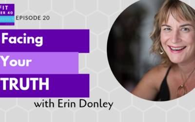 20. Facing Your Truth with Erin Donley