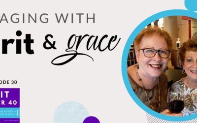 30. Aging with Grit and Grace