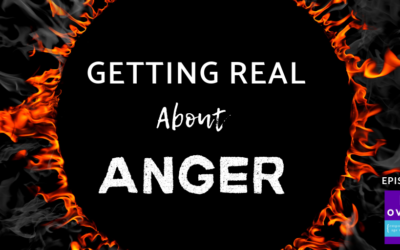33. Getting Real About Anger