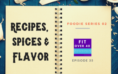 35. Recipes, Spices and Flavor
