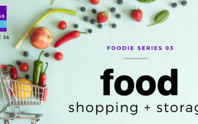36. Food Shopping and Storage
